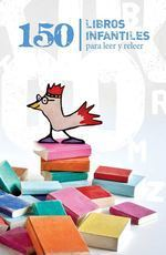 150 libros infantiles para leer y releer. Club Kiriko | Animación a la lectura. | Scoop.it