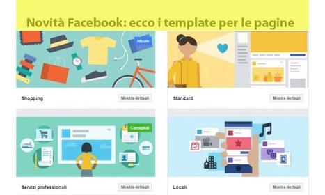 Facebook introduce i template per le pagine. Addio siti internet? | Giornalista ambientale e ecoblogger. Semplicemente Letizia | Scoop.it
