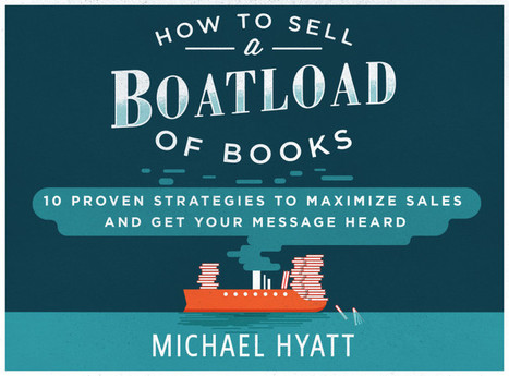 10 Proven Strategies to Sell a Boatload of Books   writing and publishing   Scoop.it