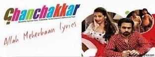 Latest Hindi Lyrics of Bollywood Movies: Allah Meherbaan Lyrics - Ghanchakkar (2013) - Allah Meherbaan | Bollywood and Punjabi Lyrics | Scoop.it
