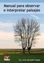 Manual para observar e interpretar paisajes | Nuevas Geografías | Scoop.it