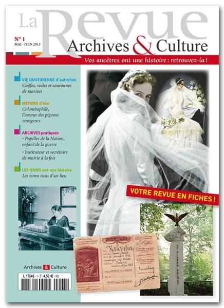 Une nouvelle Revue Archives & Culture par Archives et Culture, L'éditeur de la généalogie et de l'histoire de la vie quotidienne | Nos Racines | Scoop.it
