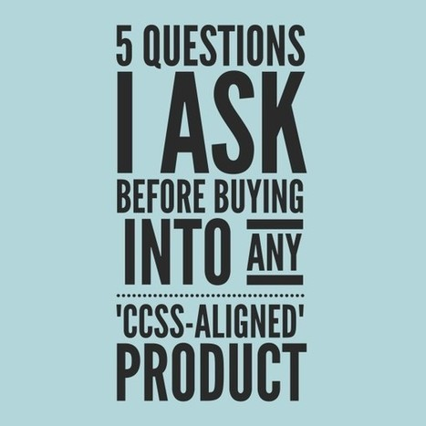 "5 questions to ask before buying any ""Common-Core aligned"" product 