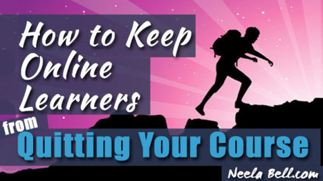 How to Keep Online Learners from Quitting Your Course   tips Distance Learning   Scoop.it