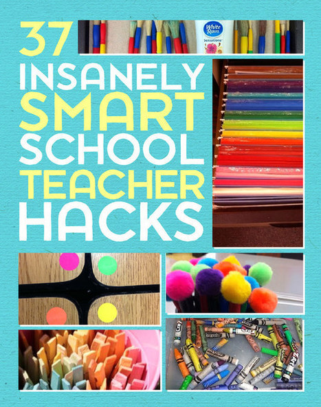 37 Insanely Smart School Teacher Hacks   Teaching Tips   Scoop.it