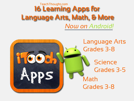 Android Apps For Learning: Language Arts, Math, & More | Aprendiendo a Distancia | Scoop.it