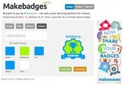 Make Badges | Teacher Tech | The Daily Badger | Scoop.it