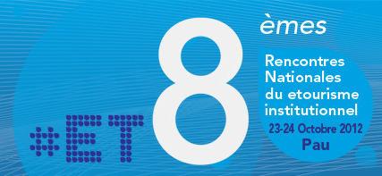 Le programme des Rencontres Nationales du eTourisme des 23 et 24 octobre 2012 | Rencontres et salons etourisme | Scoop.it