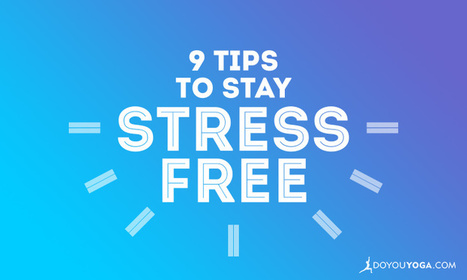 9 Tips to Stay Stress Free Through the Festive Season | Yogic way of life | Scoop.it