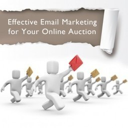 Effective Email Marketing for Your Online Auction - AJ Auction   classifieds software   Scoop.it