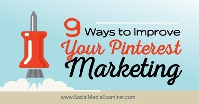 9 Ways to Improve Your Pinterest Marketing | Content Marketing & Content Strategy | Scoop.it
