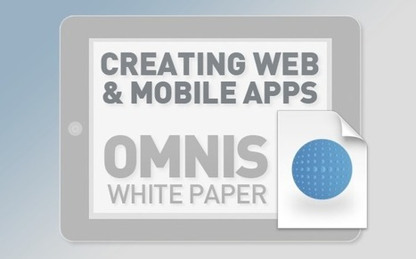 White Paper: Creating Web and Mobile Apps | Omnis Blog | omnis studio | Scoop.it