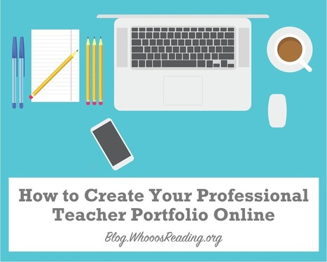 6 Steps to A Professional Online Portfolio for Teachers | Serious Play | Scoop.it