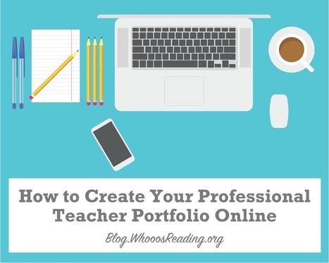6 steps to a Professional Online Portfolio for teachers | Edumorfosis.it | Scoop.it