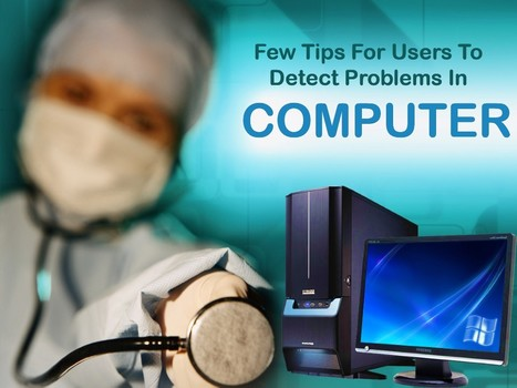 Go Through This And Discover Your Computer Problems | Urgentechelp: Tips on Computer care | Scoop.it