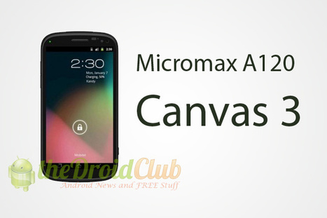 Micromax A120 Canvas 3 Price and Specifications | Android Circle | Scoop.it