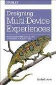 Designing Multi-Device Experiences - PDF Free Download - Fox eBook   UX   Scoop.it