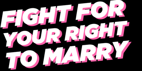 FIGHT FOR RIGHT TO MARRY | Tumblr, geekeries et autres conneries ! | Scoop.it
