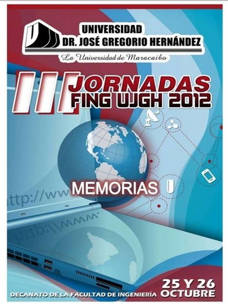 Universidad Dr. José Gregorio Hernández: Memorias de las III Jornadas FING UJGH 2012 - RedDOLAC - Red de Docentes de América Latina y del Caribe - | Educación Matemática | Scoop.it