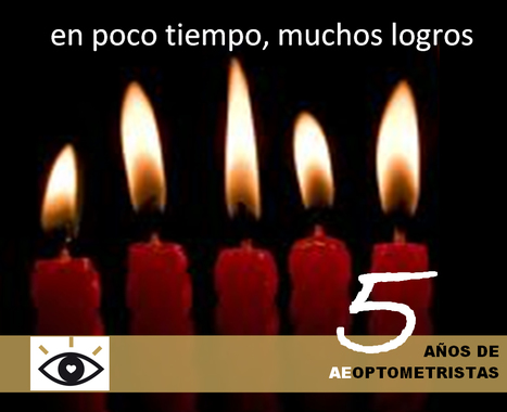 30 Noviembre, 5º Aniversario AEOPTOMETRISTAS | Salud Visual 2.0 | Scoop.it