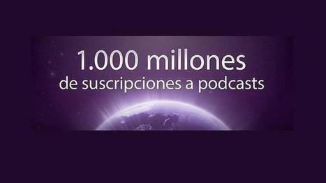 Apple celebra la suscripción mil millones a su servicio de Podcast   Recursos para Podcast y Rss   Scoop.it
