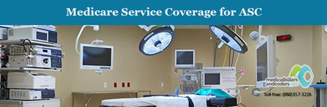Medicare Service Coverage for ASC | Medical Billing And Coding Services | Scoop.it