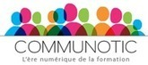 Communotic - Région Basse-Normandie | S-eL : semaine du e-learning | Scoop.it