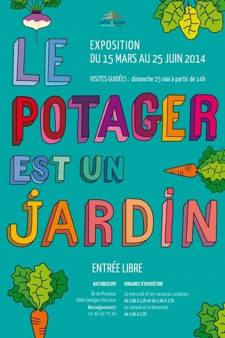 Exposition «Le potager est un jardin» au Naturoscope de Puteaux (92) | Les colocs du jardin | Scoop.it