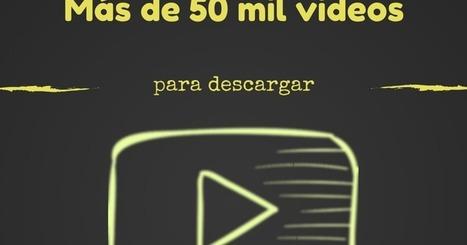 Más de 50 mil videos educativos en un solo sitio... y gratis | TIC para la educación | Contenidos educativos digitales | Scoop.it