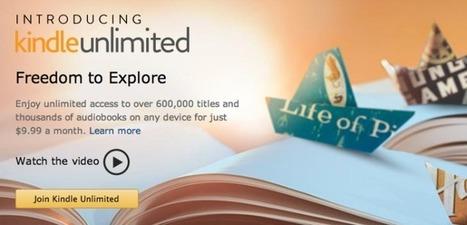 Amazon Tests 'Kindle Unlimited,' A Netflix For Ebooks And Audiobooks - TechCrunch | Elektronische Bücher | Scoop.it