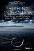 Phishing Dark Waters: The Offensive and Defensive Sides of Malicious Emails | Free ebooks download | Scoop.it