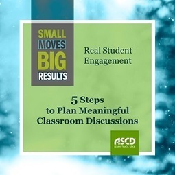 » Plan Meaningful Classroom Discussions to Increase Student EngagementASCD Inservice | Transformational Teaching and Technology | Scoop.it