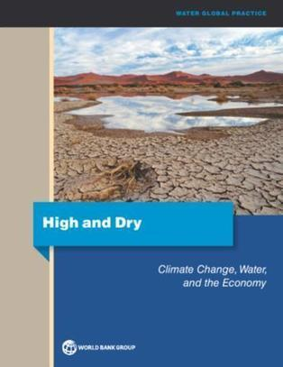 High and Dry : Climate Change, Water, and the Economy | Climate, Energy & Sustainability: Reports & Scientific Publications | Scoop.it