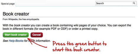 Help:Books - Wikipedia - Make Your Own Book | teaching with technology | Scoop.it