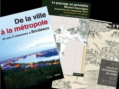 De la Chine à Bordeaux, tant de paysages ! | Urbanisme | Scoop.it