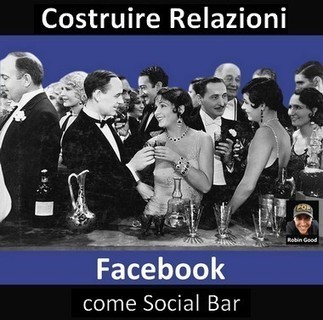Costruire Relazioni - Facebook Come Social Bar | Web Marketing per Artigiani e Creativi | Scoop.it
