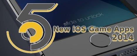 5 New iOS Game Apps Releases of 2014 | Web Development Blog, News, Articles | Scoop.it