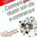 5 Conseils pour réussir son site e-commerce -   Web Marketing   Scoop.it