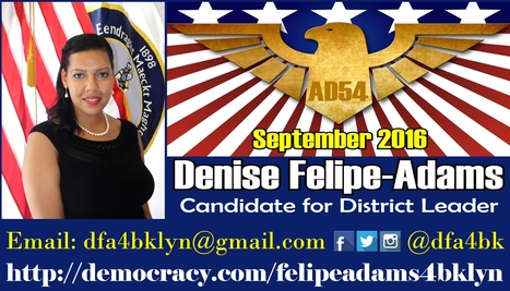 Denise Felipe-Adams Announces Her Candidacy for District Leader In Northeast Brooklyn | Leadership | Scoop.it
