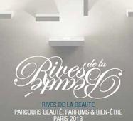 Commencez en beauté ! Rives de la Beauté du 18 au 22 septembre | parfum inoubliable | Scoop.it
