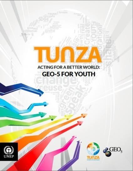 Lancement du rapport GEO-5 pour la Jeunesse | Economie Responsable et Consommation Collaborative | Scoop.it