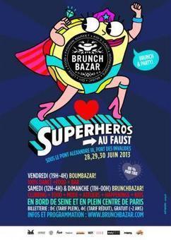 Brunch Bazar Superheros au Faust | Paris Secret et Insolite | Scoop.it