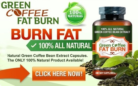 Green Coffee Fat Burn Review – Get a Slim and Perfectly Toned Figure!   Green Coffee Fat Burn   Scoop.it