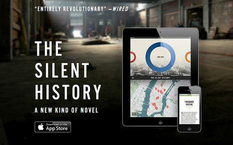What 'The Silent History' teaches about digital stories | Transmedia: Storytelling for the Digital Age | Scoop.it