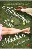 Advantage Love by Madhuri Banerjee, ISBN No. 9788129130020, Buy Online | Buy Books Online & Real Estate | Scoop.it