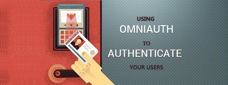 Using Omniauth to Authenticate your Users - RailsCarma - Development Company specializing in Offshore Ruby on Rails Development | Ruby on Rails Application Development | Scoop.it