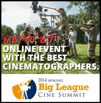 Big League CineSummit - FREE Cinematography Event Online!