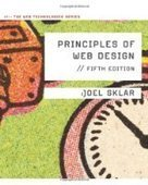 Principles of Web Design: The Web Technologies Series, 5th Edition - Free eBook Share | Sinceonenin83 | Scoop.it