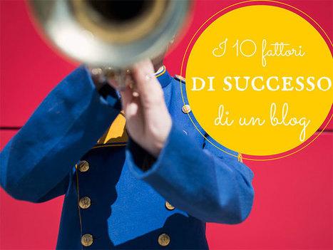 I 10 fattori per un blog di successo   Come fare blogging   Scoop.it