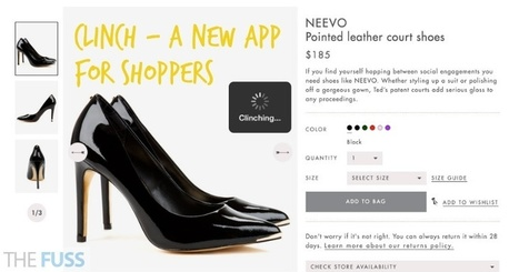 Meet Clinch - a new personal shopping assistant in the form of an app - The Fuss | Mobile Commerce and Shopping | Scoop.it
